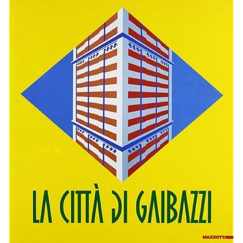 Città di Gaibazzi 1935-74