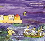 Songtexte von Boom Pam - Puerto Rican Nights