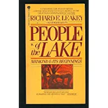 People of the Lake: Mankind & Its Beginnings by Richard E. Leakey (1979-08-01)