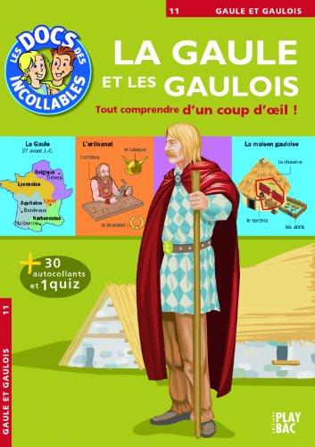La Gaule et les Gaulois par Play Bac