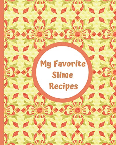 Elmers Sticky (My Favorite Slime Recipes: Encourage your kids to use their imaginations to create their own summer fun and recipes for sensory slimy play. Use ... ingredients you already have at home!)