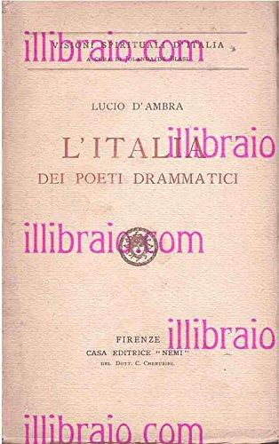 L'Italia dei poeti drammatici