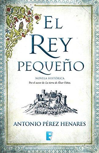 El rey pequeño eBook: Henares, Antonio Pérez: Amazon.es: Tienda Kindle