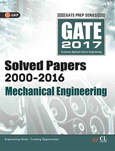 GATE Paper Mechanical Engineering 2017 (Solved papers 2000-2016)