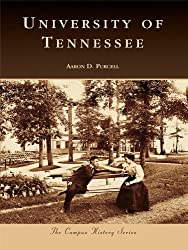 University of Tennessee (Campus History)
