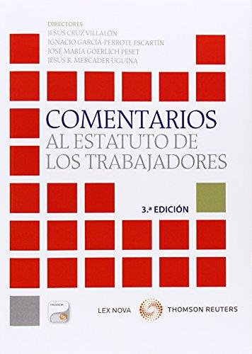 Comentarios al estatuto de los trabajadores (3 ed.) (Monografía)