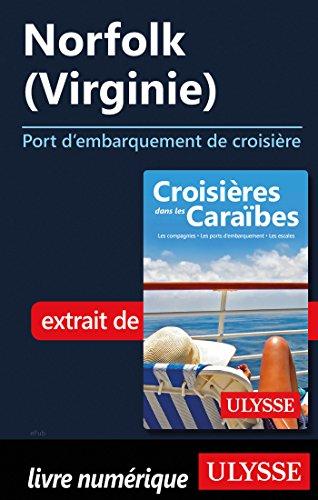 Descargar Libro Norfolk Virginie - Port d'embarquement de croisière de Collectif