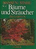 Bäume und Sträucher im Garten. Ulmers Gartenpraxis.