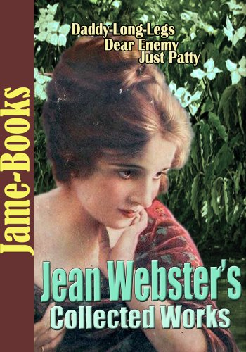 Juniors Jeans (Jean Webster's Collected Works: Daddy-Long-Legs, Dear Enemy, Just Patty, Jerry, and More! (7 Works) (English Edition))