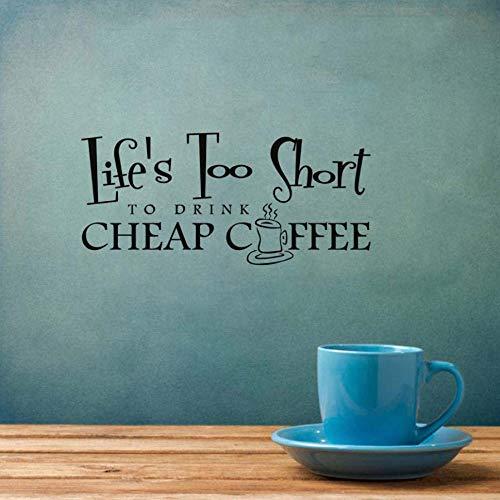 La vida es demasiado corta como para beber una taza de café caliente, calcomanías de la cafetería, cotizaciones de papel tapiz, calcomanía, sala de estar, decoración del hogar 59X27 CM