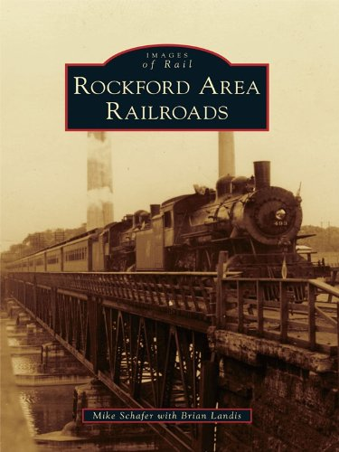 Rockford Area Railroads (Images of Rail) (English Edition)