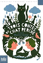 Trois contes du chat perché