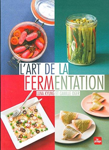 L'art de la fermentation par Luna Kyung, Camille Oger
