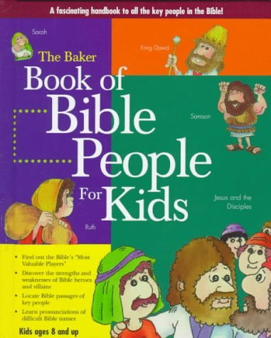 Baker Book of Bible People for Kids by Baker Book House (1998-02-02)