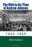 The USA in the Time of Andrew Johnson: 1865-1869