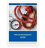 Projektmanagement Guide Broschüre DIN A4 (GPM/IPMA Level D - Projektmanagement-Fachmann)
