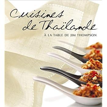Cuisines de Thailande-à la table de Jim Thompson