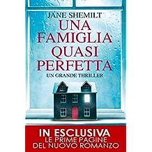 Una famiglia quasi perfetta (eNewton Narrativa) (Italian Edition)