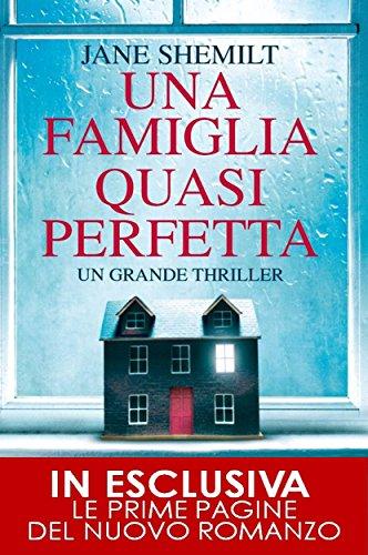 Una famiglia quasi perfetta (eNewton Narrativa) Una famiglia quasi perfetta (eNewton Narrativa) 51XlzAM8QLL