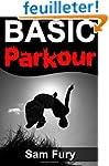 Basic Parkour: Basic Parkour and Free...