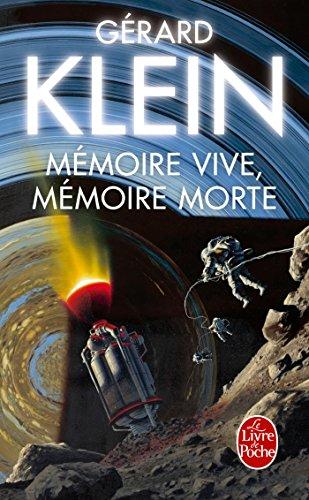 Mémoire vive, mémoire morte : Nouvelles par Gérard Klein