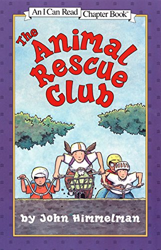 Animal Rescue Club (I Can Read Chapter Books (Paperback)) por John Himmelman
