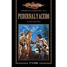 Pedernal y acero -dragon lance - vol.V (Heroes De Dragonlance)