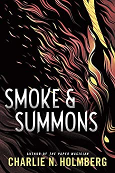 Smoke and Summons (Numina Book 1) by [Holmberg, Charlie N.]