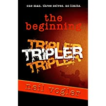 Tripler: The Beginning (The Tripler Trilogy Book 0)