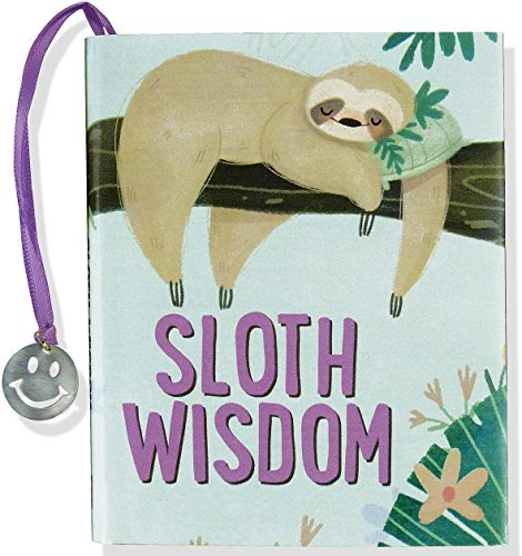 Sloth Wisdom (mini book) by Talia Levy and Jax Berman (2015-10-05)
