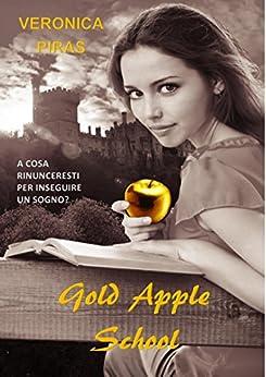Gold Apple School di [Piras, Veronica]