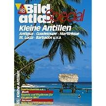 HB Bildatlas Special Kleine Antillen, Antiqua, Guadeloupe, Martinique, St.Lucia, Barbados u.v.a.