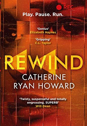 Rewind by Catherine Ryan Howard #catherineryanhoward #Rewind #NetGalley @CorvusBooks