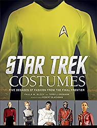 Star Trek: Costumes: Five decades of fashion from the Final Frontier by Paula M. Block (2015-10-20)
