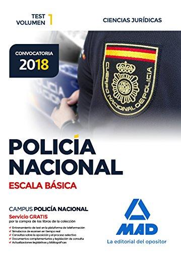 Policía Nacional Escala Básica. Test volumen 1 Ciencias Jurídicas