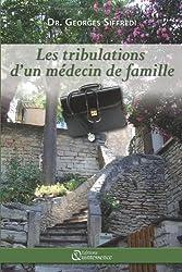 Les tribulations d'un médecin de famille