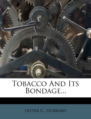 Tobacco And Its Bondage...
