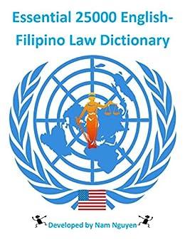Essential 25000 English-Filipino Law Dictionary (English Edition) de [Nguyen, Nam
