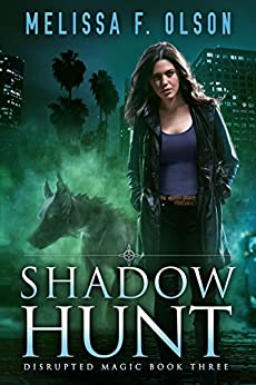 Shadow Hunt (Disrupted Magic Book 3) (English Edition)