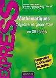 Image de Mathématiques L1/L2 : Algèbre/Géométrie : en 30 fiches (Express)