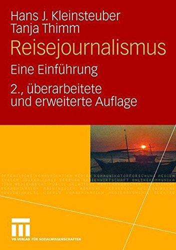 Reisejournalismus: Eine Einfuhrung by Hans J. Kleinsteuber (2008-06-26)