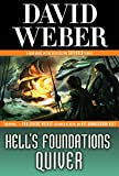Hell's Foundations Quiver (Safehold)