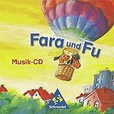 Fara und Fu - Ausgabe 2002: Musik-CD für das 1. Schuljahr