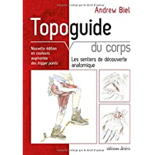 Topoguide du corps humain (nouvelle édition)