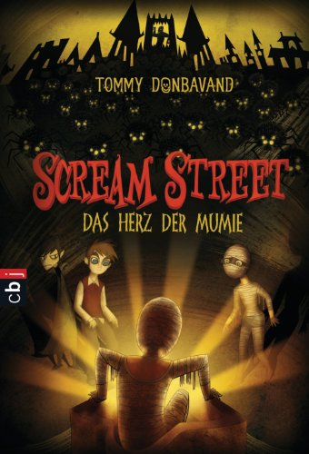 (Scream Street - Das Herz der Mumie (Scream Street - Serie 3))