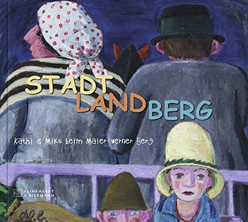 Stadt Land Berg: Kathi & Miko beim Maler Werner Berg