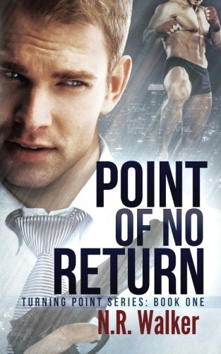 Point of No Return: Volume 1 (Turning Point Series)