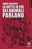 Scarica Libro La notte in cui gli animali parlano (PDF,EPUB,MOBI) Online Italiano Gratis