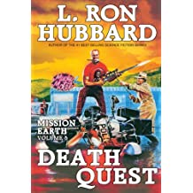 Death Quest: Kinky Killers, Twisted Desires & Perverse Passion New York Times Best Seller by L. Ron Hubbard: Mission Earth Volume 6