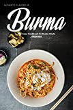 #7: Authentic Flavors of Burma: Burmese Cookbook for Exotic Chefs
